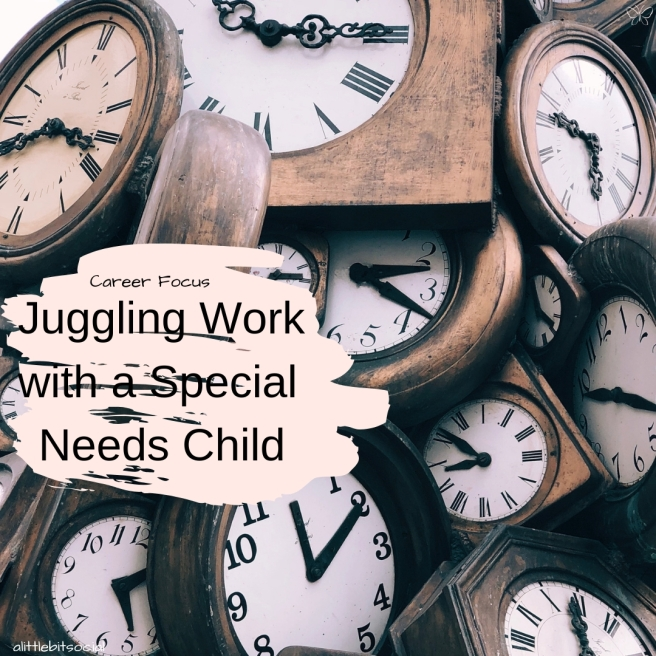 Juggling Work with a Special Needs Child (1)